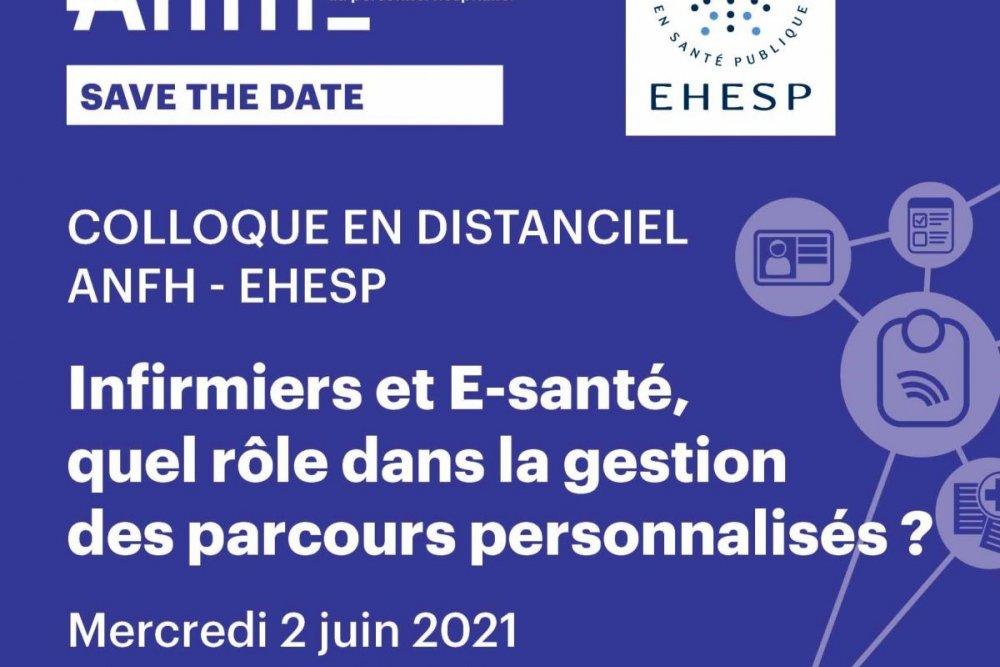 COLLOQUE DISTANCIEL ANFH : EHESP LE 2 JUIN 2021
