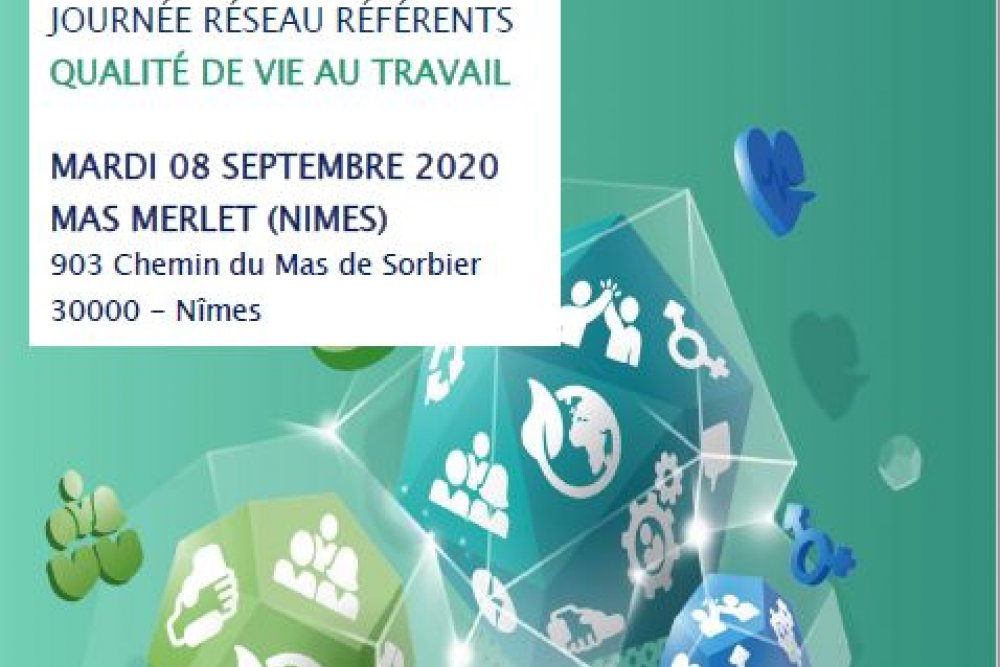 JOURNÉE RÉSEAU RÉFÉRENTS QUALITÉ DE VIE AU TRAVAIL