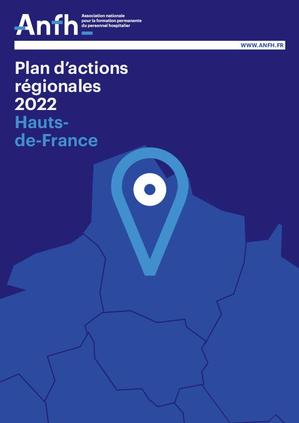 Plan d'Actions Régionales 2022 - Hauts de France