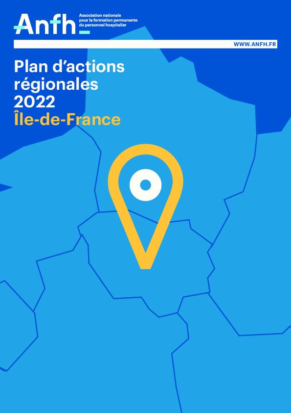 Plan d'Actions Régionales 2022 - Ile de France