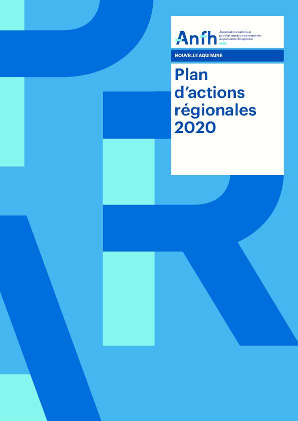 Plan d'actions régionales 2020 - Nouvelle aquitaine