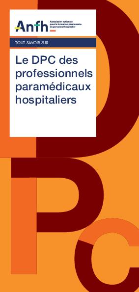 LE DPC DES PROFESSIONNELS PARAMEDICAUX HOPITALIERS