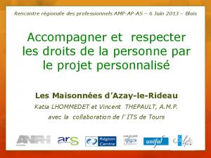 Témoignage de l'équipe d'Azay-le Rideau