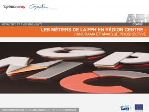 Les métiers FHP en Région Centre