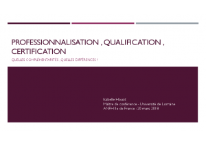 Professionnalisation, qualification, certification