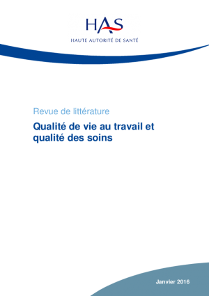 Revue de littérature sur qualité de vie au travail et qualité des soins - Haute Autorité de Santé, janvier 2016