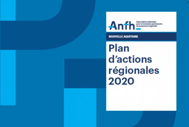 PLAN D'ACTIONS REGIONALES 2020 - NOUVELLE AQUITAINE