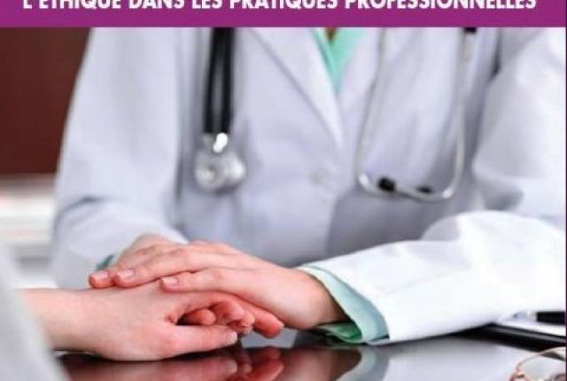 """Journée régionale sur """"L'Ethique dans les pratiques professionnelles"""" en Champagne-Ardenne"""