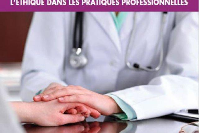 JOURNEE REGIONALE - L'ETHIQUE DANS LES PRATIQUES PROFESSIONNELLES