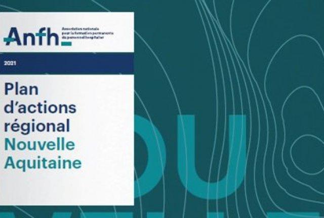 PLAN D'ACTIONS REGIONALES 2021 NOUVELLE AQUITAINE