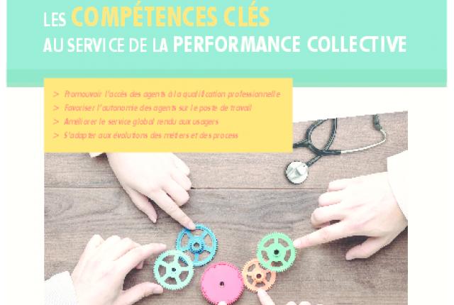 LES COMPETENCES CLES AU SERVICES DE LA PERFORMANCE COLLECTIVE